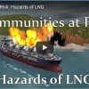 Communities at Risk: Hazards of LNG